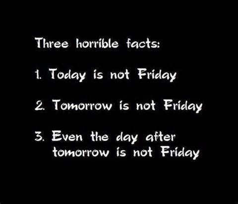 not friday